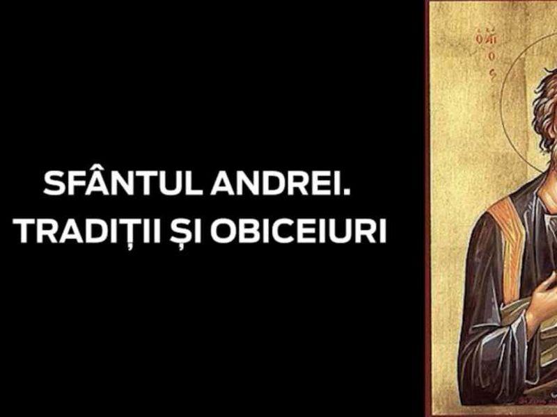 Tradiţii de Sfântul Andrei 2020