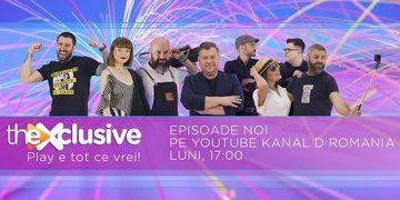 theXclusive este pe YouTube Kanal D Romania! Iată ce v-am pregătit săptămâna viitoare