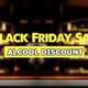 Mai puţin de o lună până la Black Friday 2021. Prinde reducerile uriașe de pe Alcool Discount!