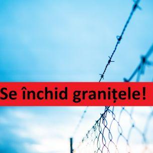 Granițe închise până pe 31 ianuarie 2021. Autoritățile au făcut anunțul. Măsura intră în vigoare de la 1 decembrie