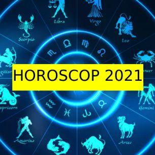 HOROSCOP 2021! Cum va arăta noul an pentru fiecare zodie