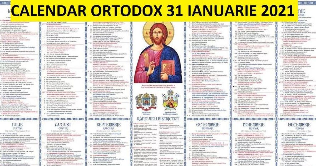 Calendar Ortodox 31 ianuarie 2021. Ce praznuiesc astăzi ...