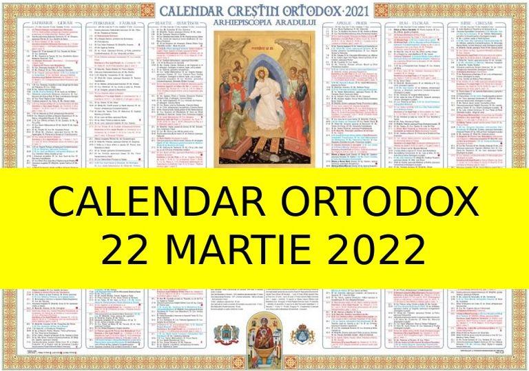 Calendar Crestin Ortodox 2022.Calendar Ortodox 22 Martie 2021 Ce Mari Sfinți Prăznuiesc Astăzi Creștinii Kanal D Romania