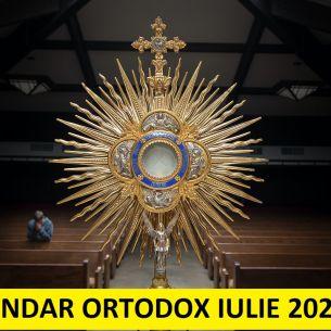 CALENDAR  creștin ortodox iulie 2021. Ce sărbători religioase sunt în luna iulie 2021?