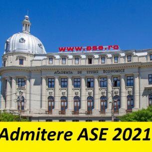 ADMITERE Academia de Studii Economice 2021. Calendarul examenelor și actele necesare înscrierii