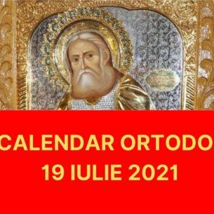 //SARBATOARE// luni, 19 iulie 2021. Biserica Ortodoxa cinsteste astazi trei praznice importante! Rugaciunea care se rosteste pentru sanatate!
