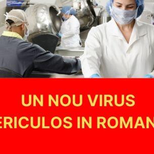 Anuntul ingrijorator transmis de autoritati! Un nou VIRUS ce provoaca o boala infectioasa rara a fost depistat la un pacient din Neamt! Care sunt principalele simptome?