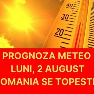 Prognoza meteo ANM pentru luni, 2 august 2021: Meteorologii au prelungit avertizarea Cod Portocaliu de CANICULA! Iata unde apar si vijelii puternice la inceputul saptamanii!