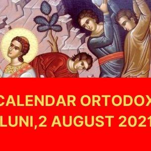 Sarbatoare importanta, luni, 2 august 2021. Este praznuit un mare Sfant Mucenic, facator de minuni! Rugaciunea care se rosteste in perioada de post!