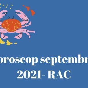 / RAC / Horoscop septembrie 2021. Cei născuți în zodia RAC vor cunoaște persoane care le vor schimba viața