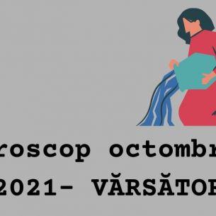 VĂRSĂTOR: Horoscop octombrie 2021. Cei născuți în zodia Vărsător pot întâmpina probleme la locul de muncă