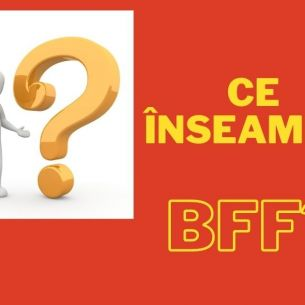 Ce înseamnă, de fapt, expresia BFF? Iată care este adevărata semnificație