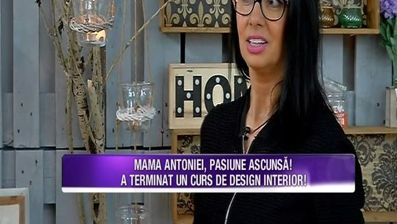 Denise Iacobescu, pasiune ascunsa! Iata cum a reusit mama Antoniei sa isi ajute fiica, cu amenjarea casei!