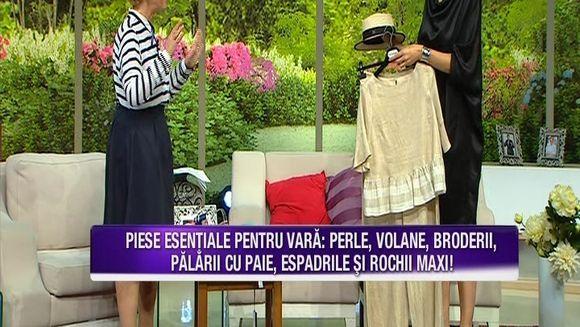 Piesele vestimentare care nu trebuie sa lipseasca din garderoba niciunei femei in aceasta vara! Iata cele mai utile sfaturi de la stilistul Maria Andrei