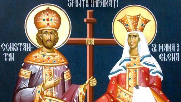Sfintii Constantin si Elena - traditii si obiceiuri! Ce trebuie sa faca astazi crestin-ortodocsii pentru a le merge bine tot anul!