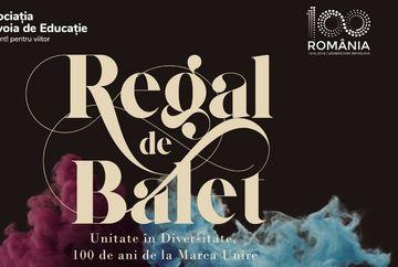 Regal de Balet: Spectacolul care reuneste balerini romani si straini din intreaga lume pentru a sarbatori Centenarul Marii Uniri