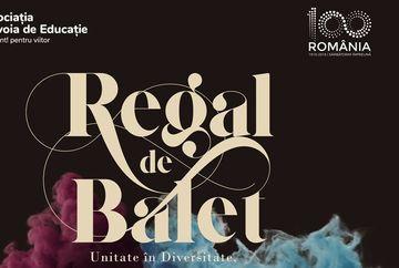 REGAL DE BALET:  Povestea unui spectacol care uneste romanii, la Centenar