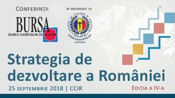 """CONFERINŢELE BURSA. O nouă ediţie a conferinţei """"Strategia de dezvoltare a României"""""""