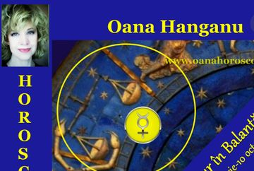 Horoscop Oana Hanganu: Mercur in Balanta, 22 septembrie-10 octombrie
