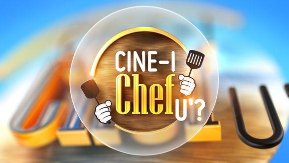 Cine-i Chefu'?