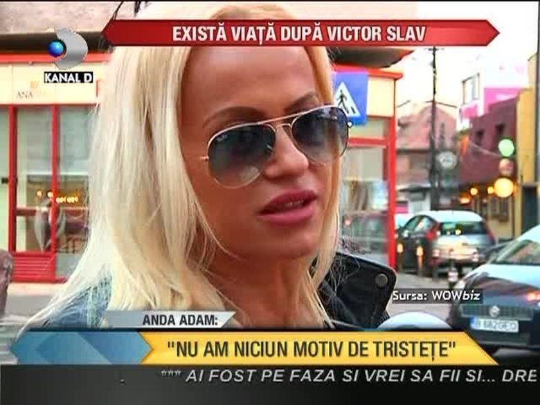 """Anda Adam spune ca exista viata dupa Victor Slav. """"Nu am niciun motiv de tristete!"""" O crezi? VIDEO"""