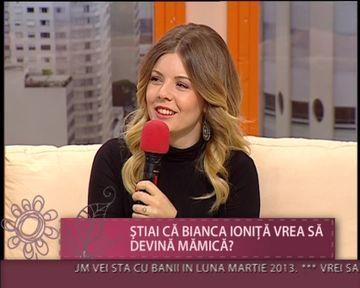 """Bianca Ionita: """"Imi doresc sa devin mamica"""" VIDEO"""