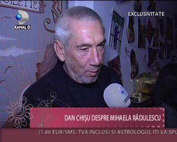 Dan Chisu despre relatia cu Mihaela Radulescu intr-un interviu IN EXCLUSIVITATE VIDEO