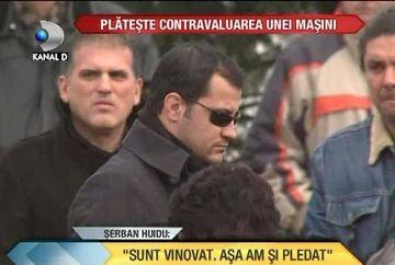 "Serban Huidu a vorbit despre ziua in care a omorat 3 oameni. ""SUNT VINOVAT, asa am si pledat"" VIDEO"