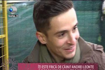 Cum si-a invins Andrei Leonte teama de caini? VIDEO