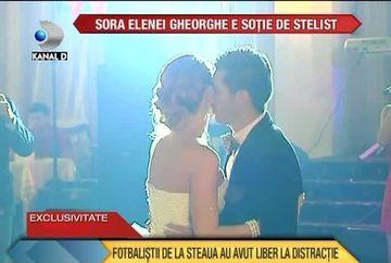 Sora Elenei Gheorghe e sotie de stelist! Vezi ce nunta de cinci stele a avut VIDEO