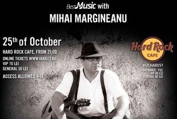 Jack Daniel`s Studio No. 7 a prezintat concertul Mihai Margineanu la Hard Rock Cafe