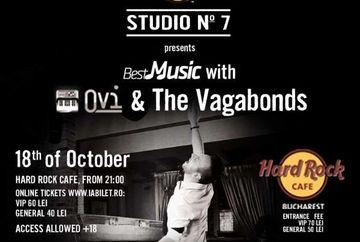 Jack Daniel`s Studio No. 7 prezinta concertul Ovi & The Vagabonds la Hard Rock Cafe