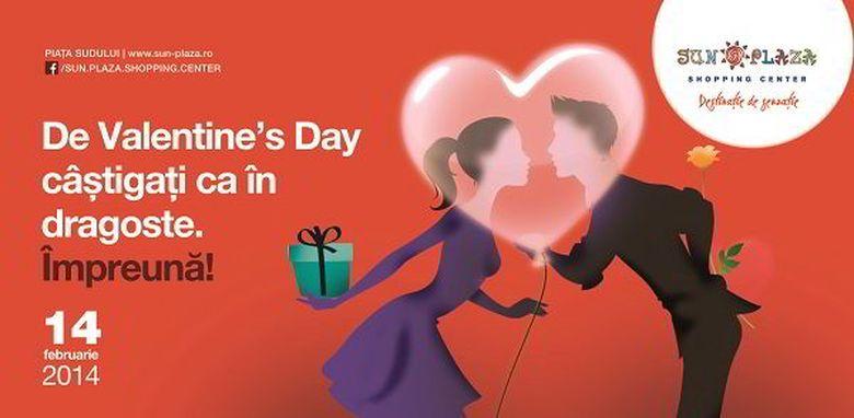 De Valentine's Day, la Sun Plaza Shopping Center, indragostitii castiga ca in dragoste. Impreuna!