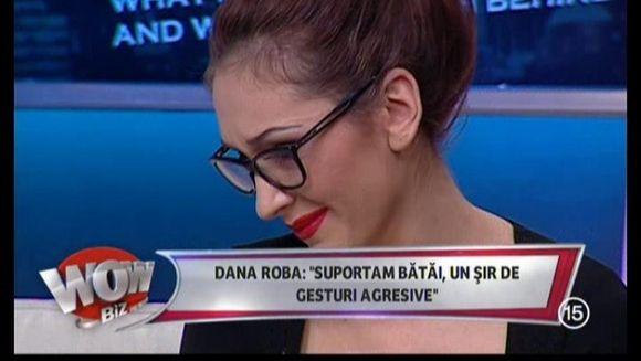 """Dana Roba, in lacrimi! A povestit cum isi lua bataie! """"Nimeni nu mi-a luat apararea! Politistii mi-au spus ca nu au ce sa ii faca"""""""