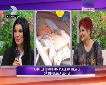 Andreea Tonciu a vorbit in exclusivitate despre modul in care i s-a schimbat viata dupa nasterea fetitei sale! Iata cine este persoana pretioasa care o ajuta neconditionat la cresterea copilului ei