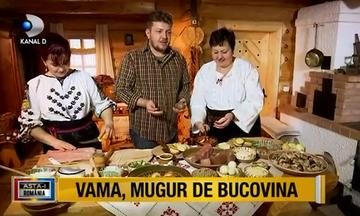 Nebunie de gusturi si arome in bucataria bucovineana! La poalele muntilor Rarau, in Vama sunt cele mai iscusite bucatarese care prepara cu drag bucate traditionale