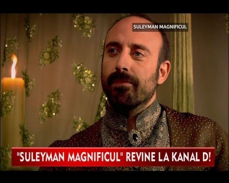 SULTANUL SULEYMAN se intoarce in ACEASTA SEARA la Kanal D!