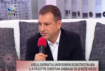 "Christian Sabbagh, marturii din INFERN! ""Am gasit multa SUFERINTA in Libia"""