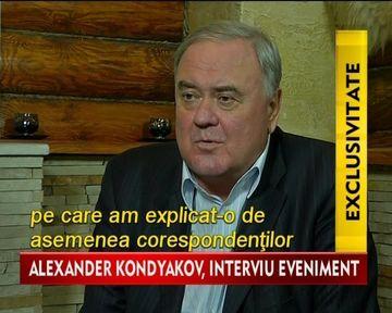 Personajul cheie de la Kremlin, Alexander Kondyakov, interviu IN EXCLUSIVITATE pentru STIRILE Kanal D VIDEO