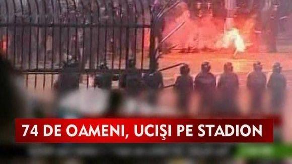 Masacru in toata regula!75 de egipteni au fost ucisi pe un stadion VIDEO