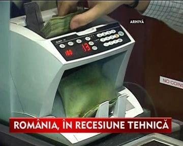 Romania, in recesiune tehnica! VIDEO