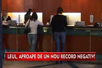 Un nou record negativ pentru leu! VIDEO