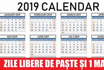 Zile Libere 2019. Paște și 1 Mai, o noua minivacanta pentru romani
