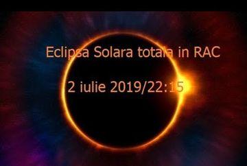 2 IULIE, ECLIPSĂ TOTALĂ DE SOARE și LUNĂ NOUĂ – Schimbari majore pentru zodii