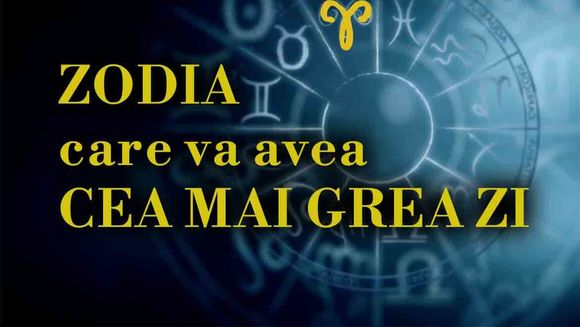 Horoscop 19 august 2019. Zodia care are o zi extrem de dificila