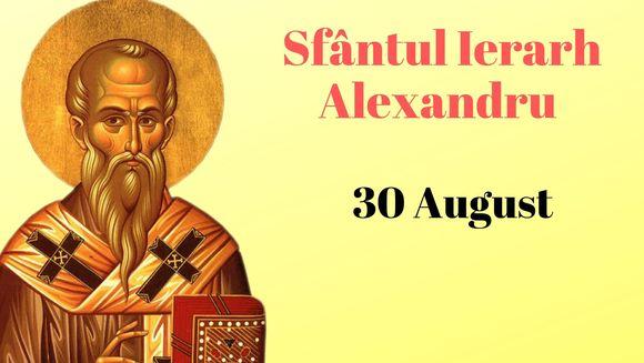 Sfântul Alexandru. Tradiții și obiceiuri. Ce nu ai voie să faci astăzi