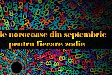 Zilele NOROCOASE ale lunii Septembrie: Dragoste, Bani, Carieră – pentru fiecare Zodie în parte