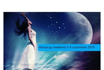 Horoscop de weekend 5-6 octombrie 2019. Zodia care e lovita de noroc