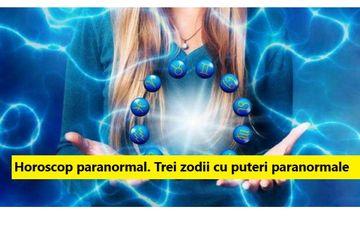 HOROSCOP paranormal. Ce zodii au puteri paranormale cu adevarat