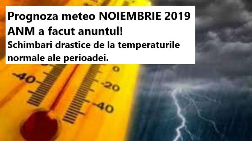 Prognoza meteo pe o luna. Cum va fi vremea pana pe 2 decembrie 2019. Schimbari drastice de temperaturi